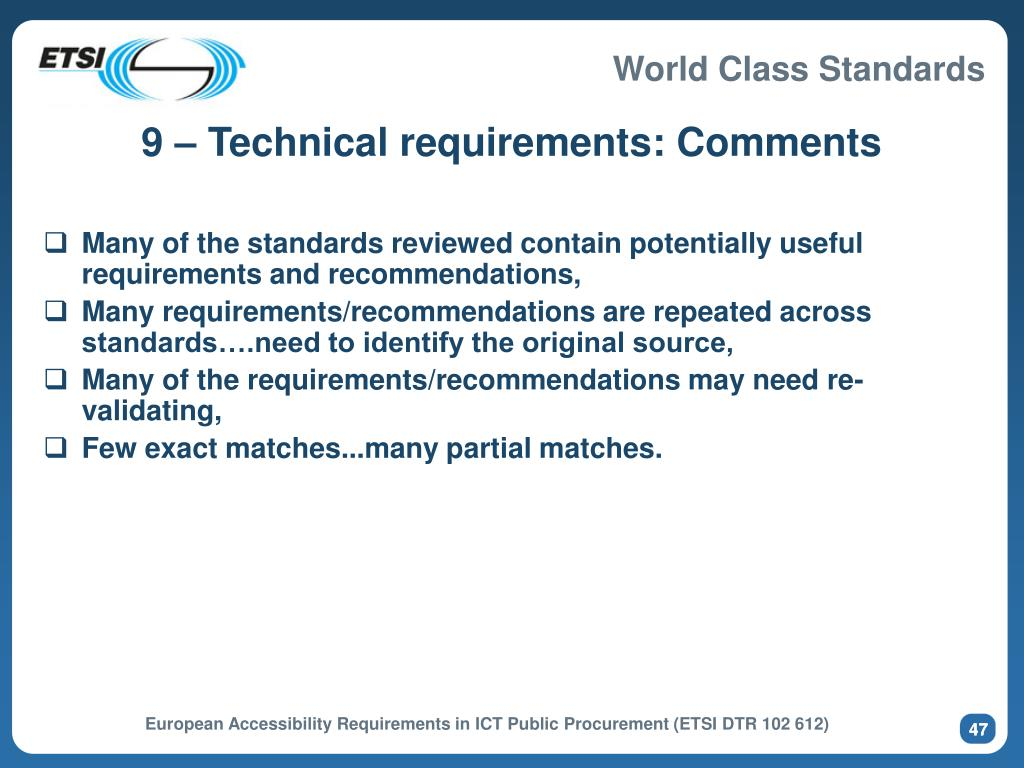 9 – Technical requirements: Comments