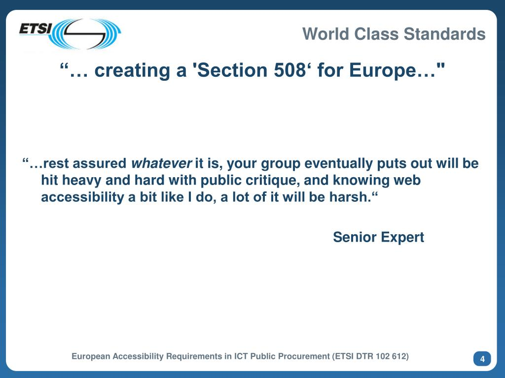 """""""… creating a 'Section 508' for Europe…"""""""