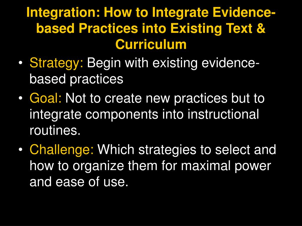 Integration: How to Integrate Evidence-based Practices into Existing Text & Curriculum