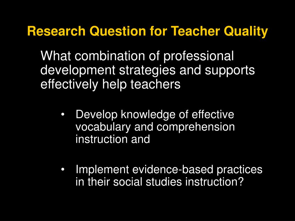 Research Question for Teacher Quality