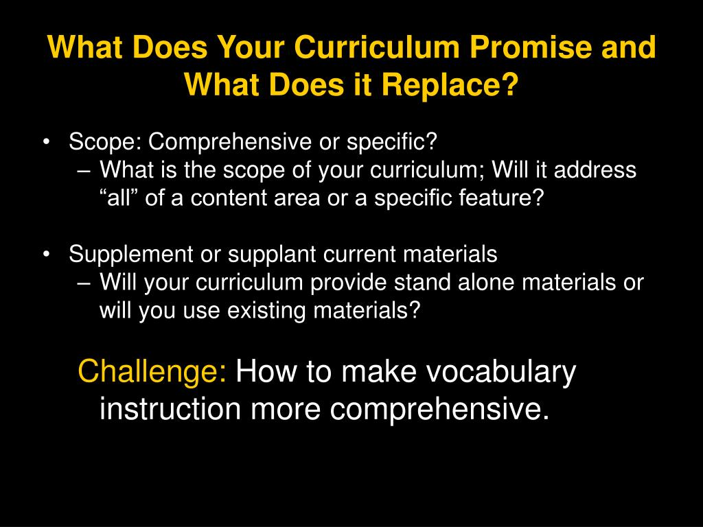 What Does Your Curriculum Promise and What Does it Replace?