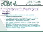 dsm iv adhd criteria continued8