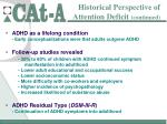 historical perspective of attention deficit continued