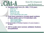 item development and refinement