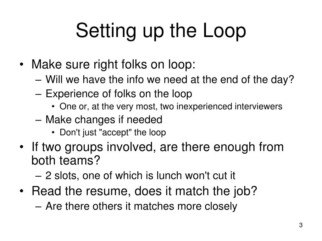Setting up the Loop