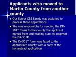 applicants who moved to martin county from another county