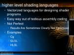higher level shading languages