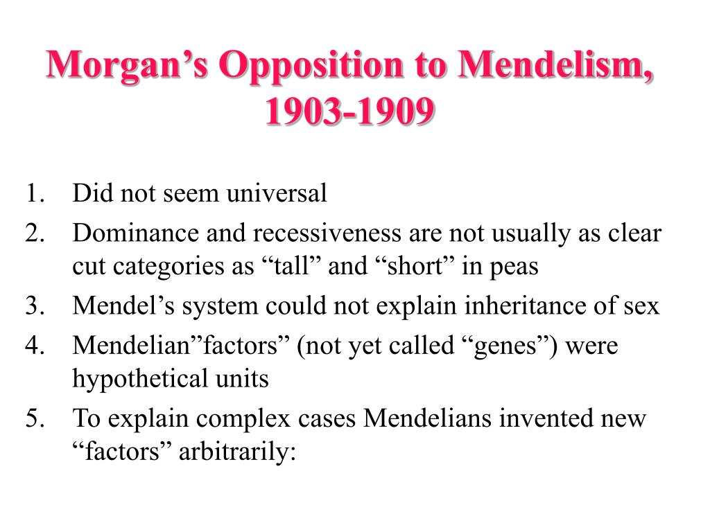 Morgan's Opposition to Mendelism, 1903-1909
