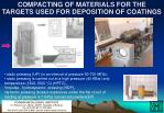 compacting of materials for the targets used for deposition of coatings
