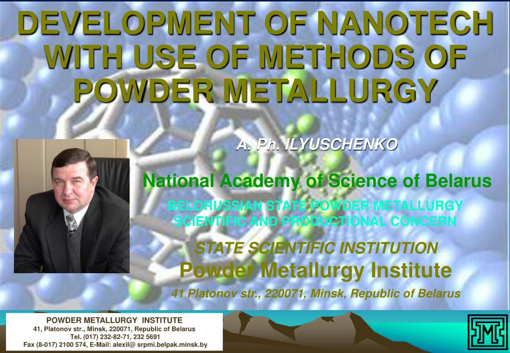 development of nanotech with use of methods of powder metallurgy l.