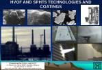 hvof and sphts technologies and coatings
