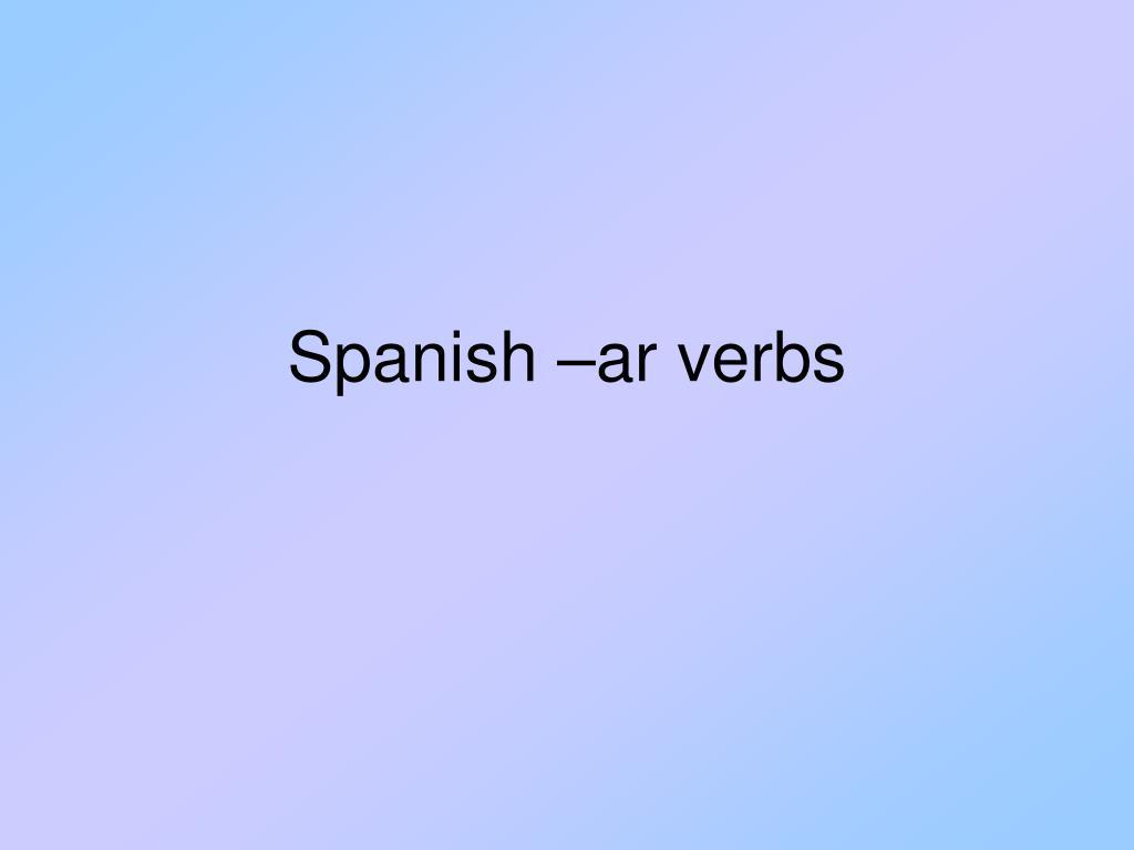 spanish ar verbs l.