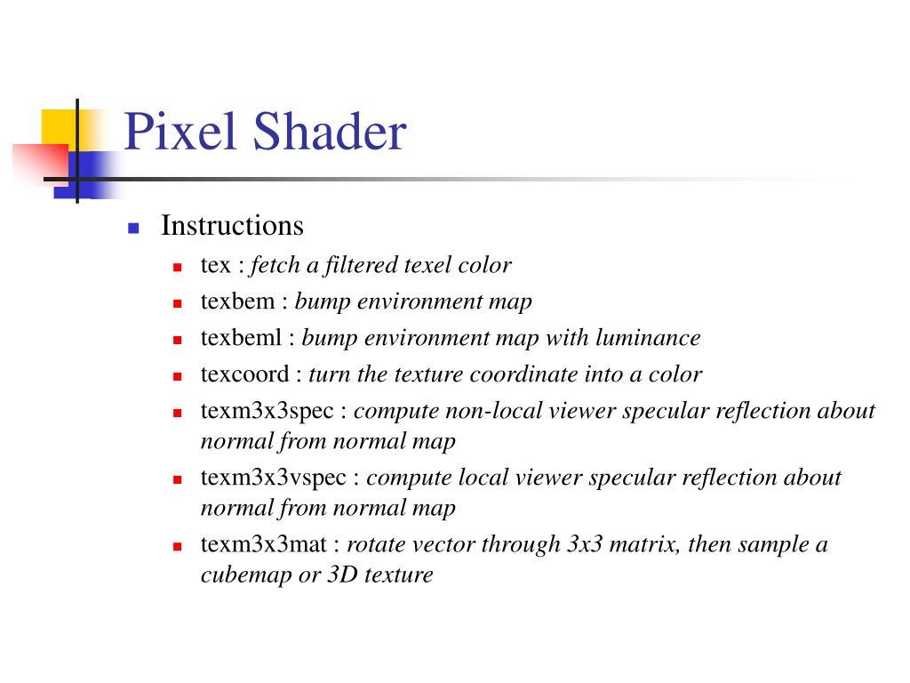 Pixel Shader