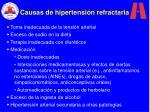 causas de hipertensi n refractaria
