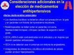 consideraciones adicionales en la elecci n de medicamentos antihipertensivos45