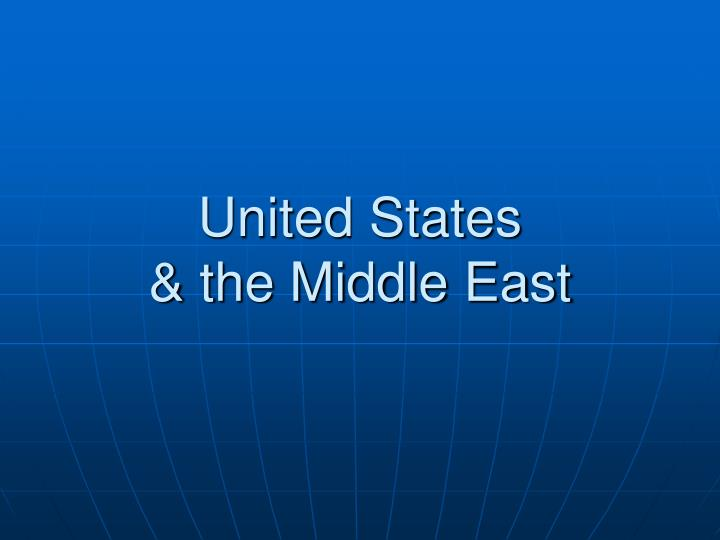 United states the middle east