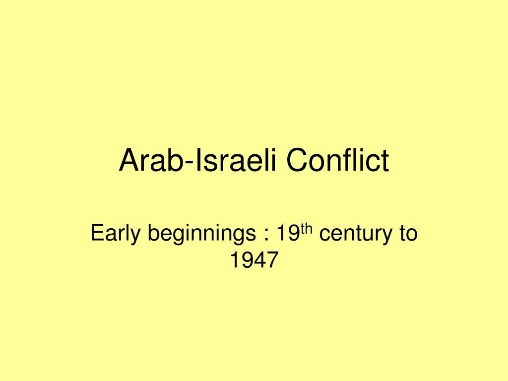 a report on the conflict between the arabs and the israelis Palestinian-arab media frames and stereotypes of on both sides of the conflict, arabs and israelis are palestinian-arab media frames and stereotypes of the.