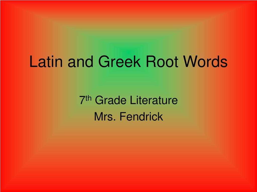 latin and greek root words l.