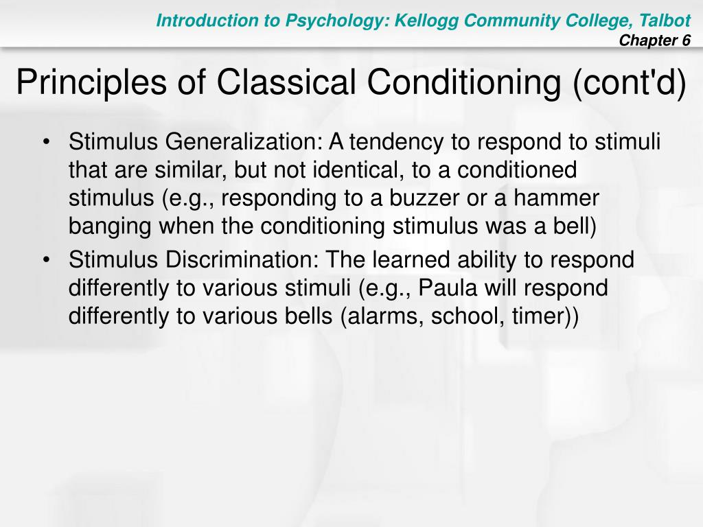 Principles of Classical Conditioning (cont'd)