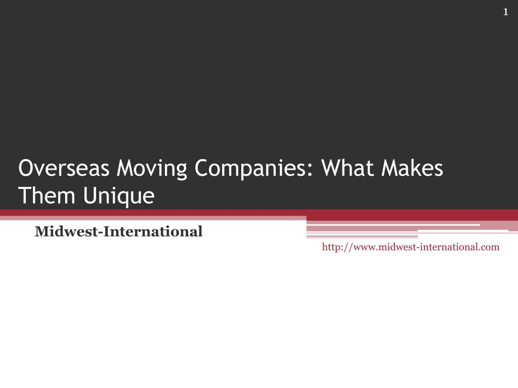overseas moving companies what makes them unique l.