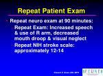 repeat patient exam