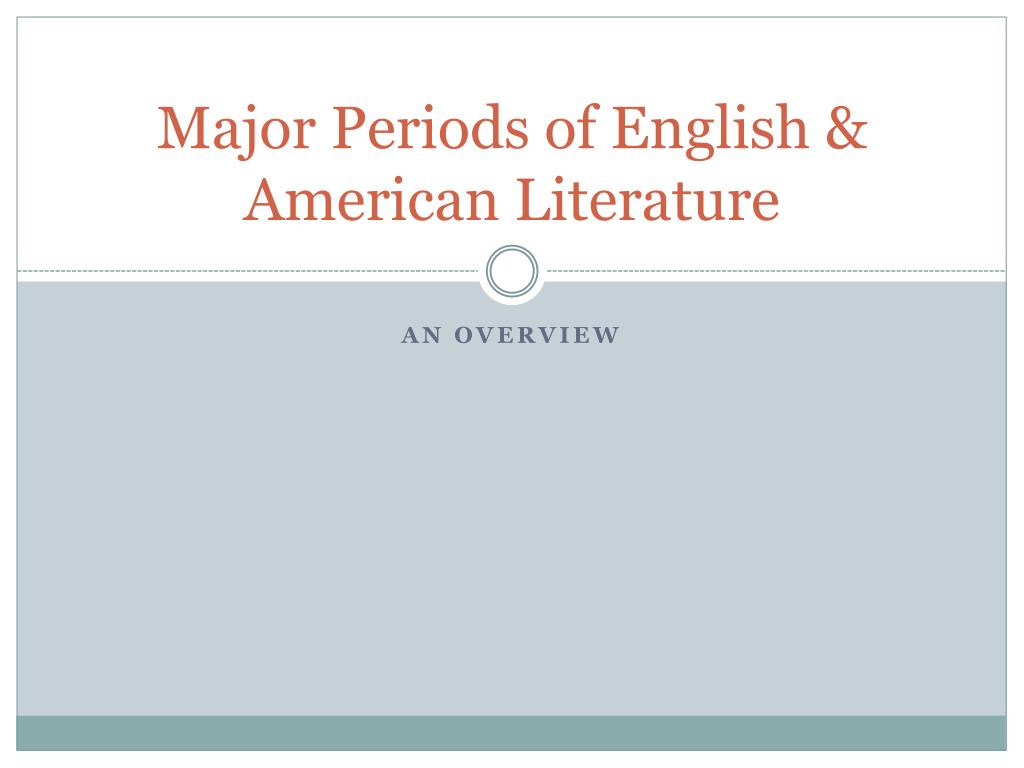 major periods of english american literature l.