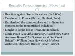 realistic period america 1860 1914