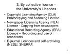 3 by collective licence the university s licences