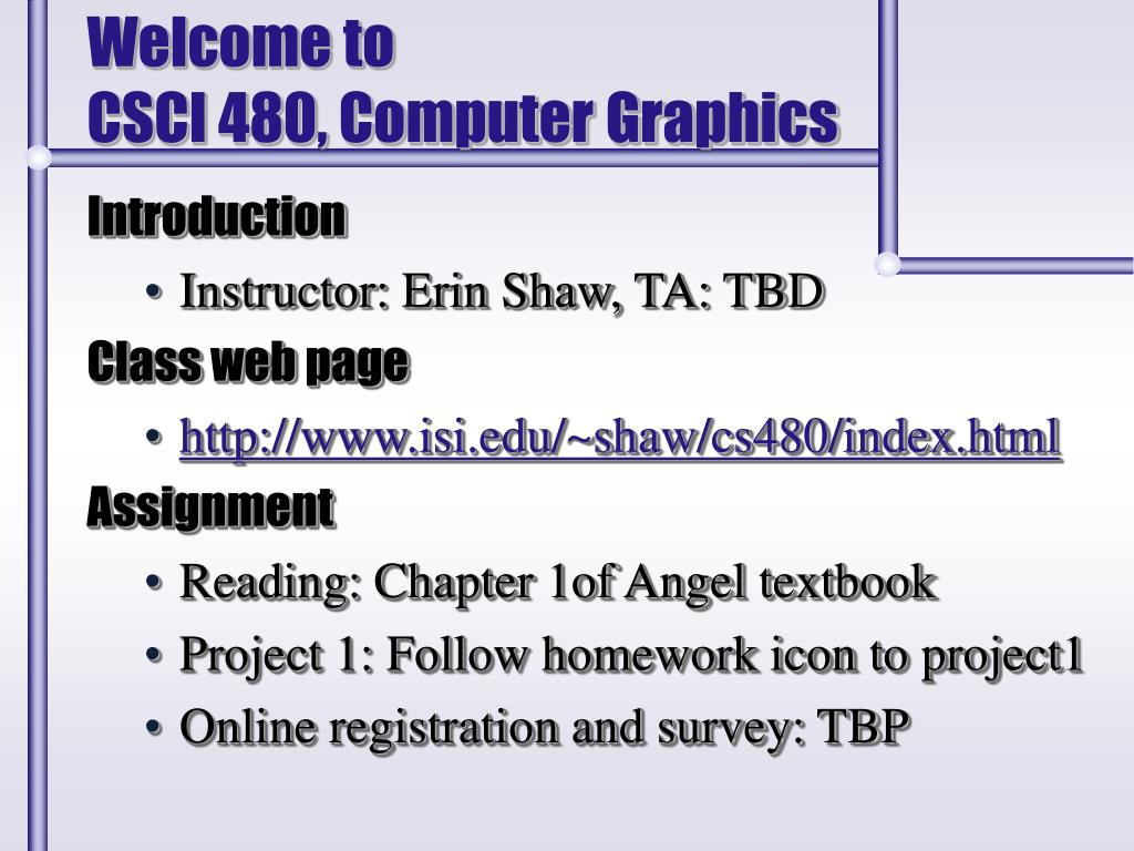 welcome to csci 480 computer graphics l.