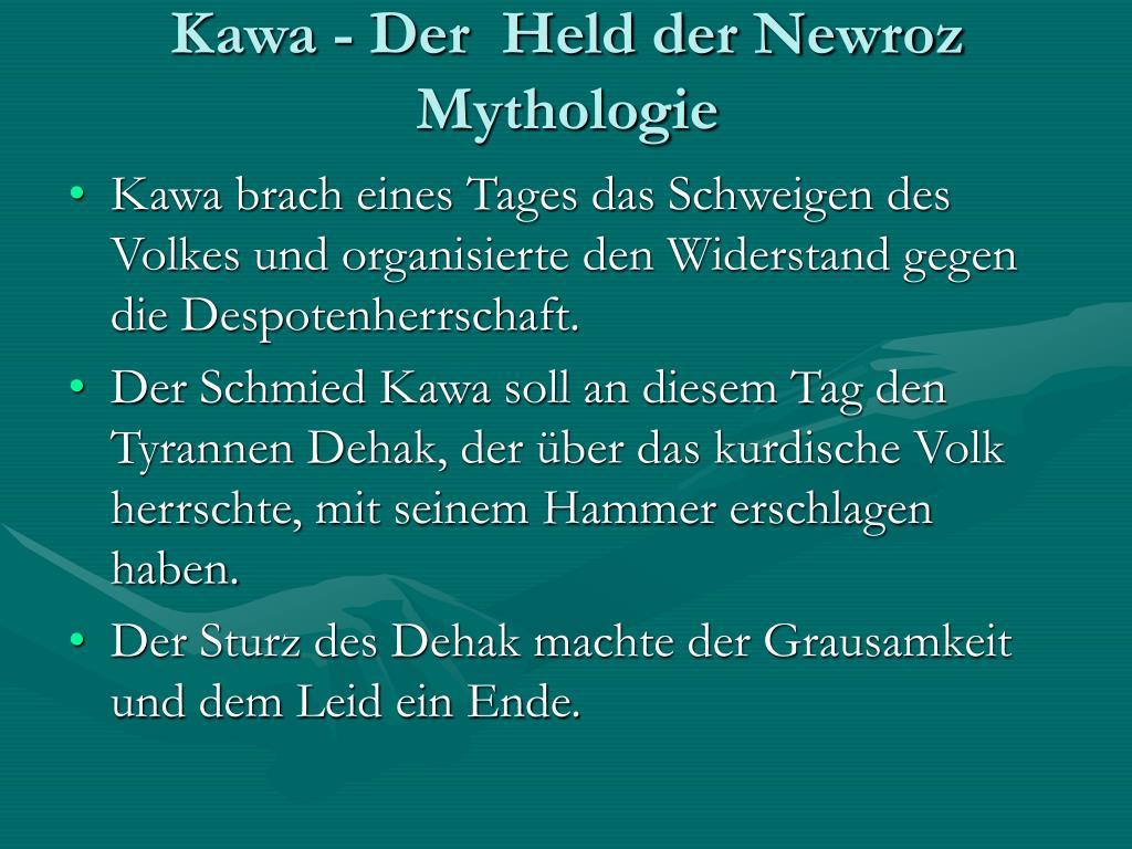 Kawa - Der  Held der Newroz Mythologie