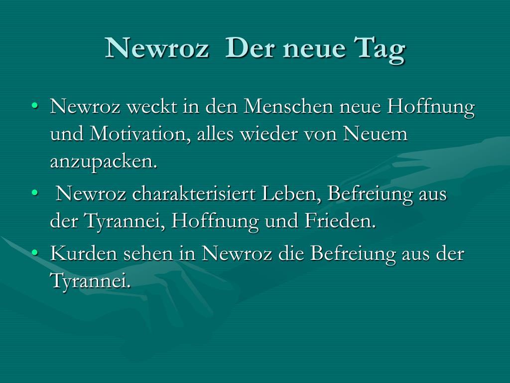Newroz  Der neue Tag