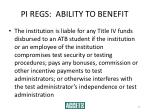 pi regs ability to benefit27