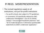 pi regs misrepresentation