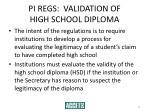 pi regs validation of high school diploma