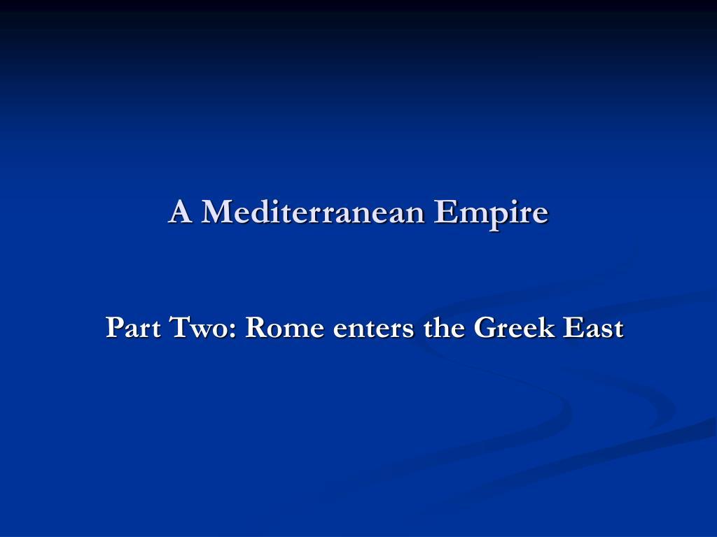 a mediterranean empire l.