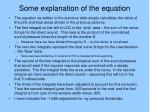 some explanation of the equation