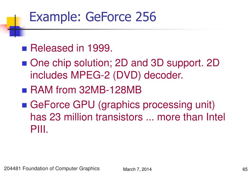 Example: GeForce 256