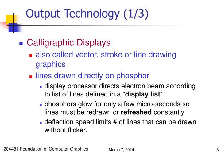 Output technology 1 3