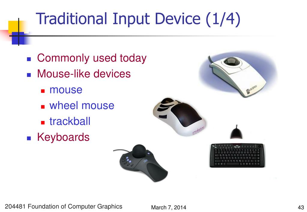 Traditional Input Device (1/4)