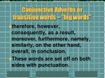 conjunctive adverbs or transition words big words