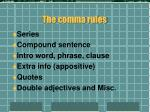 the comma rules