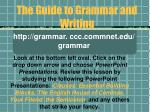 the guide to grammar and writing44