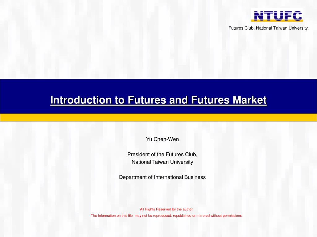 introduction to futures and futures market l.