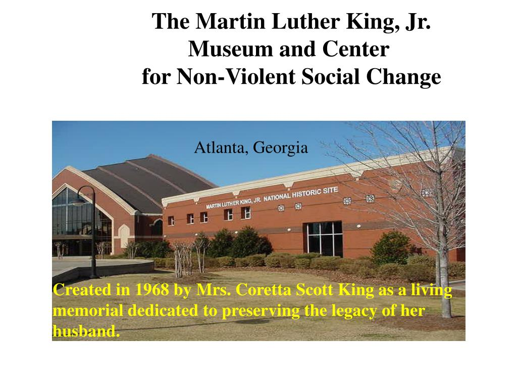 the martin luther king jr museum and center for non violent social change l.