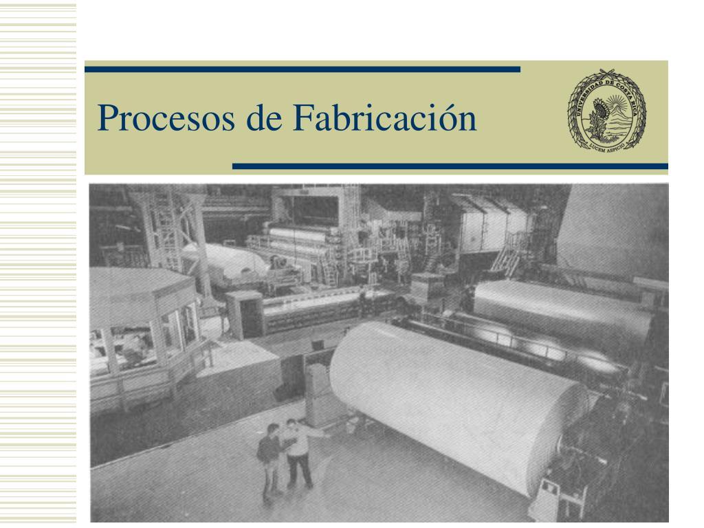 procesos de fabricaci n l.