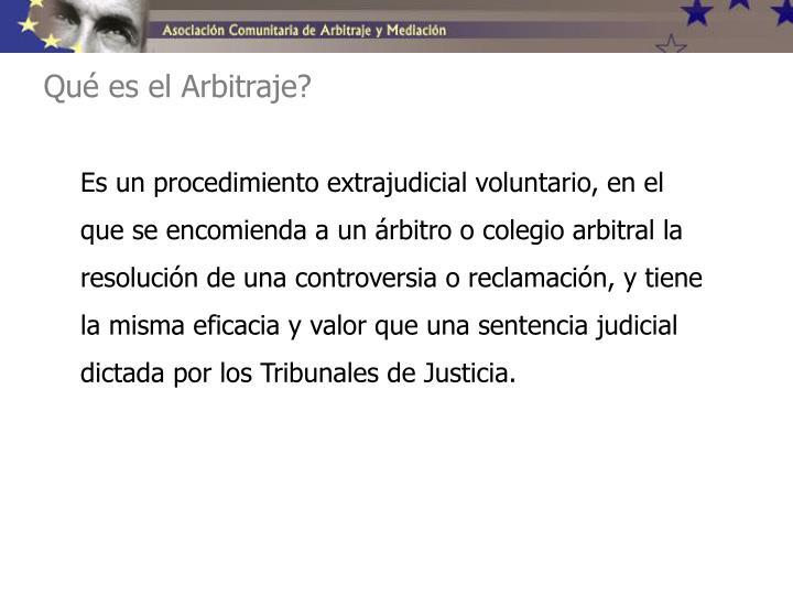 Qué es el Arbitraje?
