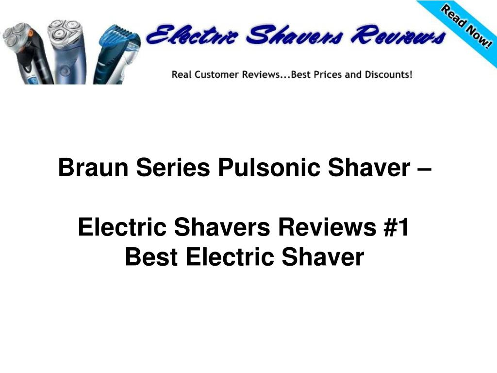 braun series pulsonic shaver electric shavers reviews 1 best electric shaver l.