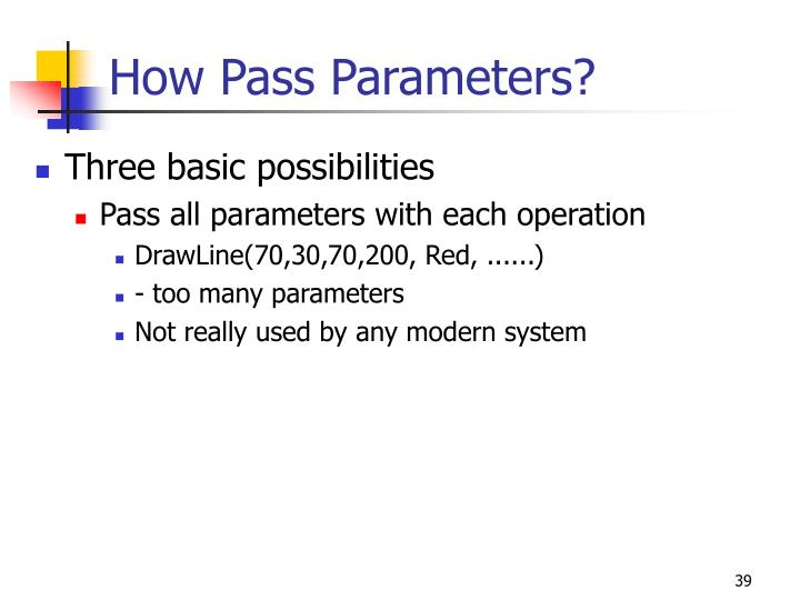 How Pass Parameters?