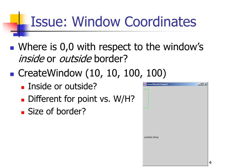 Issue: Window Coordinates