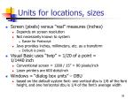 units for locations sizes